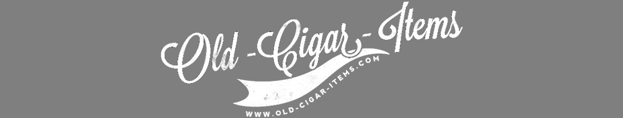 Old Cigar Items